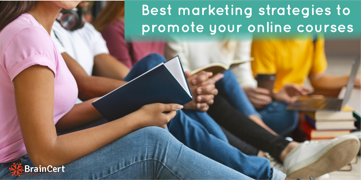 Best marketing strategies to promote your online courses